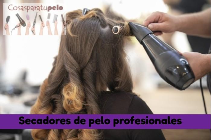 Los mejores secadores de pelo profesionales