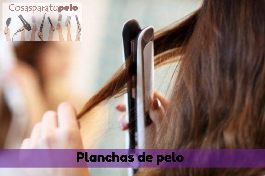 Planchas de pelo