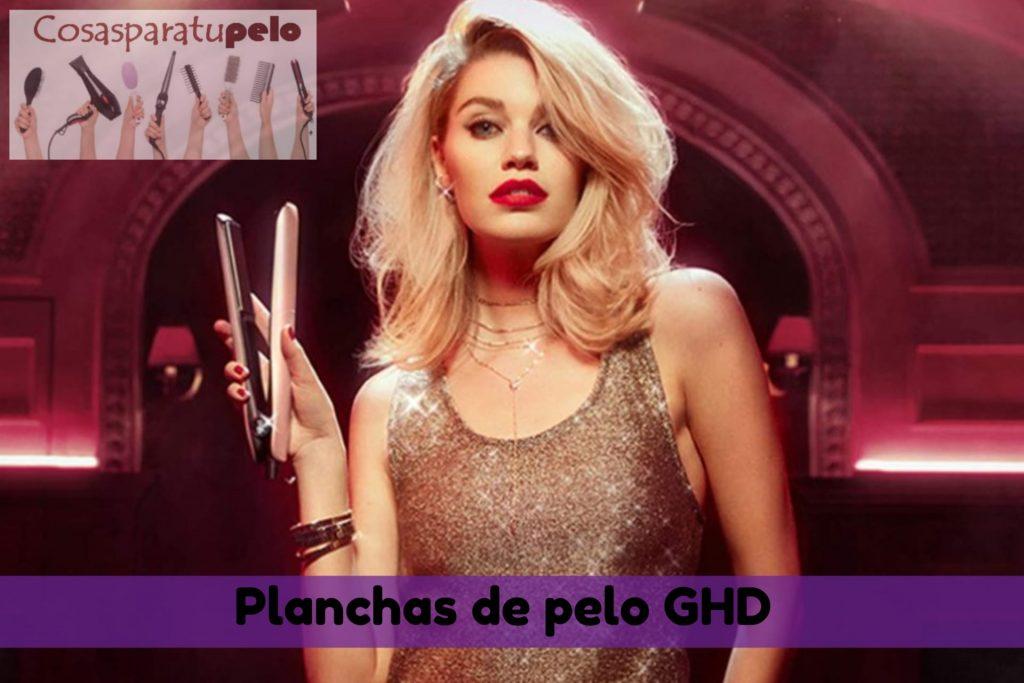 Planchas de pelo GHD
