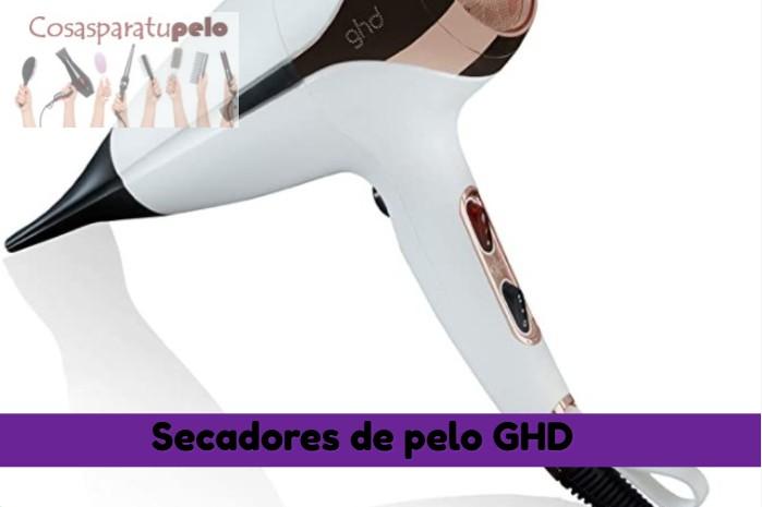 Los mejores secadores de pelo GHD