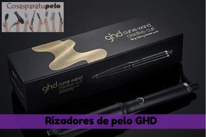 Los mejores rizadores de pelo GHD